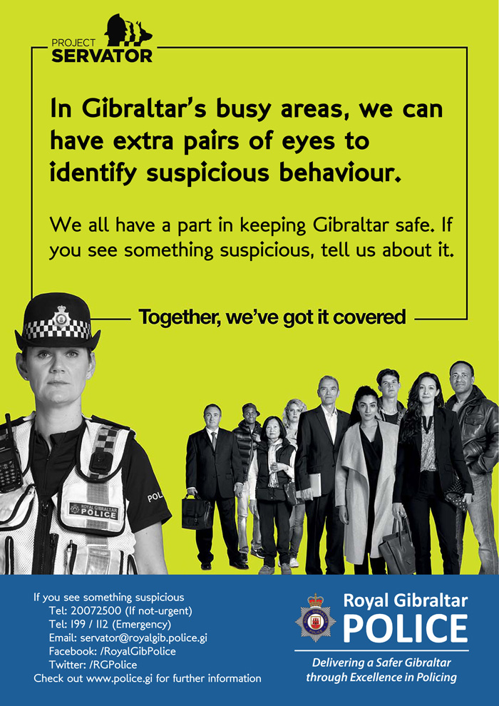 In Gibraltar's busy areas, we can have extra pairs of eyes to identify suspicious behaviour Poster